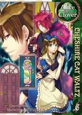 Alice in the Country of Clover, Volume 6:  Cheshire Cat Waltz
