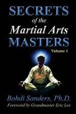 Secrets of the Martial Arts Masters