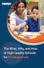 What, Why, and How of High-Quality Schools for Kindergartners