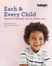 Each and Every Child: Using an Equity Lens When Teaching in Preschool