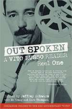 Out Spoken:  A Vito Russo Reader - Reel One