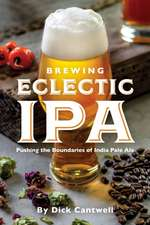 BREWING ECLECTIC IPA PUSHING THE BOUNDA