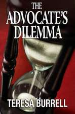 The Advocate's Dilemma:  The Tans Collection, Volume III