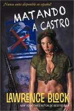 Matando a Castro