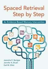 Spaced Retrieval Step by Step:  An Evidence-Based Memory Intervention