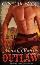 Mail Order Outlaw:  A Sci-Fi Romance