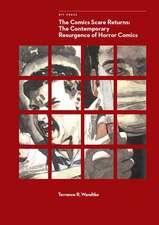 The Comics Scare Returns – The Contemporary Resurgence of Horror Comics