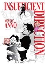 Insufficient Direction: Hideaki Anno X Moyoco Anno