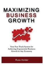 Maximizing Business Growth