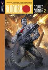 Bloodshot Deluxe Edition Book 2