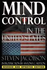 Mind Control in the United States:  Their Power and Influence