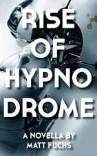 Rise of Hypnodrome