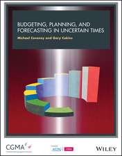 Budgeting, Forecasting, and Planning In Uncertain Times