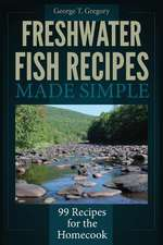 Freshwater Fish Recipes Made Simple