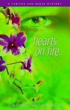 Hearts on Fire:  A Tabitha and Reese Mystery