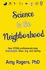 Science in the Neighborhood