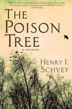 The Poison Tree: A Memoir