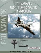 F-111 Aardvark Pilot's Flight Operating Manual