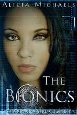 The Bionics