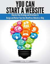 You Can Start a Website