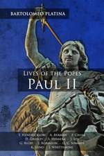 Bartolomeo Platina: Lives of the Popes, Paul II: An Intermediate Reader: Latin Text with Running Vocabulary and Commentary
