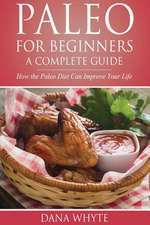 Paleo for Beginners-A Complete Guide