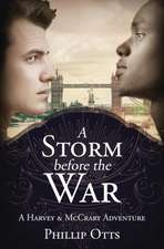 A Storm Before the War: A Harvey & McCrary Adventure