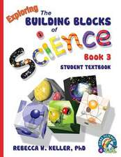 Exploring the Building Blocks of Science Book 3 Student Textbook (Softcover):  Bridging the Communication Gap When Working with Indians