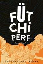 Fütchi Perf