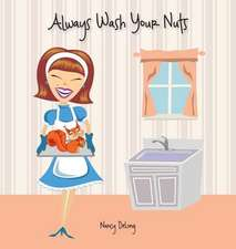 Always Wash Your Nuts