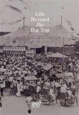 Life Beyond the Big Top