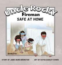 Uncle Rocky, Fireman Book #7A Safe at Home