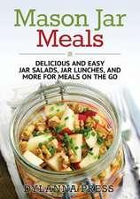 Dylanna Press: Mason Jar Meals