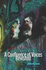 A Confluence of Voices Revisited