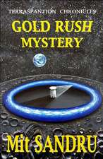 Gold Rush Mystery