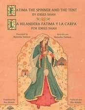 Fatima the Spinner and the Tent - La hilandera Fátima y la carp
