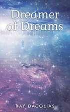 Dreamer of Dreams