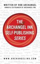 The Archangel Ink Self-Publishing Series