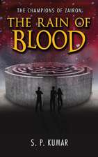 The Rain of Blood (The Champions of Zairon Book 2)