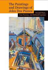 Paintings and Drawings of John Dos Passos: A Collection and Study