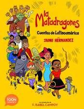 Matadragones: Cuentos de Latinoam rica
