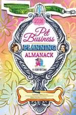 Pet Business Planning Almanack - 2016