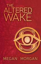 The Altered Wake
