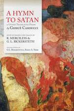 A Hymn to Satan: & Other Translated Poems