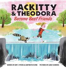 Rackitty & Theodora Become Best Friends