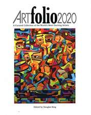 ARTfolio2020: A Curated Collection of the World's Most Exciting Artists