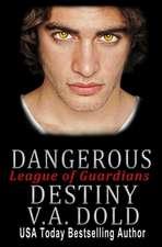 Dangerous Destiny: Romance with BITE: Romance with BITE