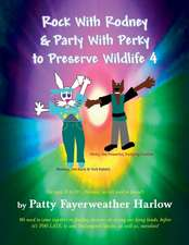 Rock With Rodney & Party With Perky to Preserve Wildlife 4