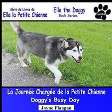 La Journée Chargée de la Petite Chienne (Doggy's Busy Day)