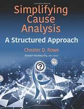 Simplifying Cause Analysis: A Structured Approach